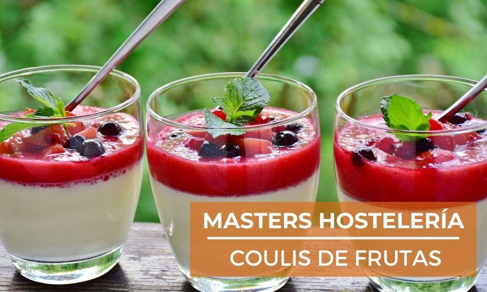 ¿Cómo es la elaboración del coulis de frutas?