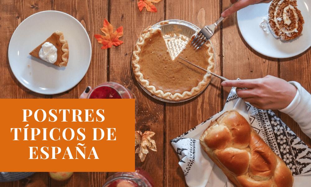 Cuatro deliciosos postres típicos de España